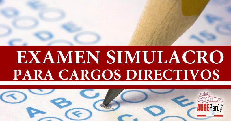 EXAMEN SIMULACRO PARA CARGOS DIRECTIVOS DE IIEE.